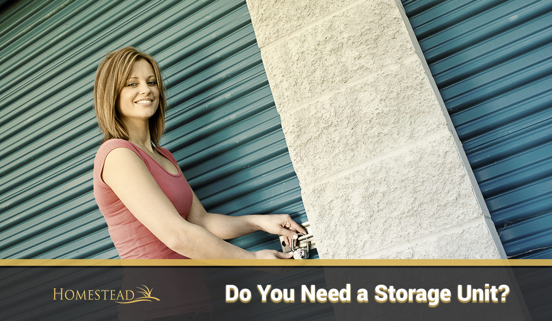 Do You Need a Storage Unit?