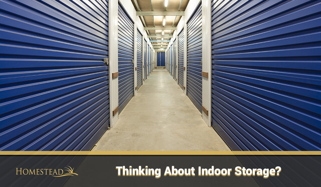 Thinking About Indoor Storage?