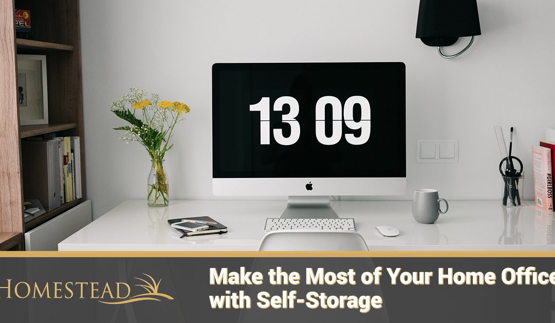 Make the Most of Your Home Office with Self-Storage