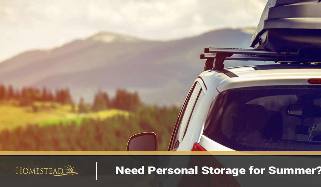 Need Personal Storage for the Summer?
